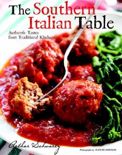 (The Southern Italian Table: Authentic Tastes from Traditional Kitchens)