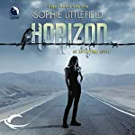 Horizon: An Aftertime Novel, Book 3 | Sophie Littlefield