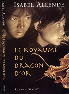 Le royaume du Dragon d'or : roman