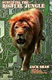 Surviving the Digital Jungle 9780966489033