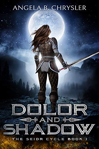 Dolor and Shadow (The Seidr Cycle Book 1)