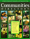 Communities Directory: A Guide to Intentional Communities and Cooperative Living