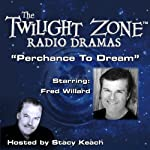 Perchance to Dream: The Twilight Zone Radio Dramas | Charles Beaumont