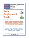 Basic Employment Readiness Guide : Work Trainer Edition, Skarlinski, Robert W., 1585320048