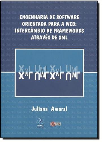 Book ENGENHARIA DE SOFTWARE ORIENTADA PARA A WEB: INTERCAMBIO DE FRAMEWORKS ATRA
