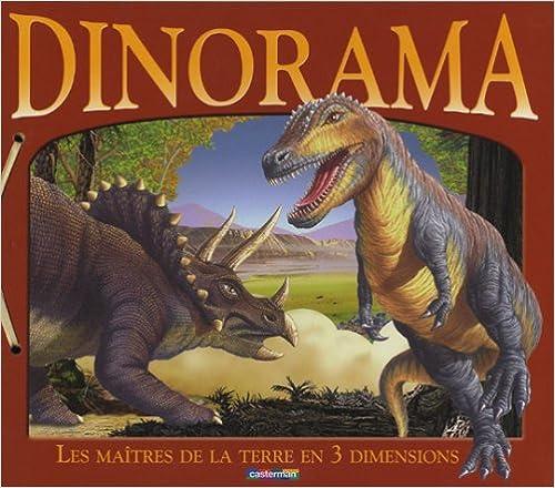 Livres Dinorama : Les maîtres de la Terre en 3 dimensions pdf, epub