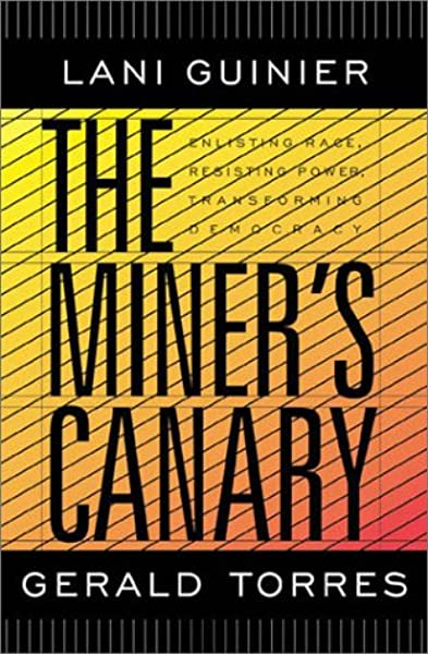 The Miner S Canary Enlisting Race Resisting Power Transforming