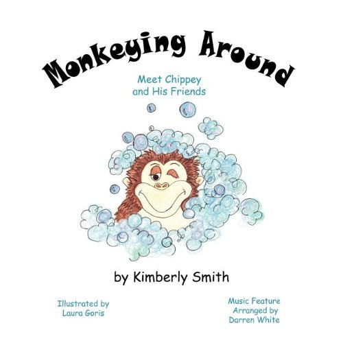 Monkeying Around: Meet Chippey and His Friends pdf epub