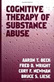 img - for Cognitive Therapy of Substance Abuse by Aaron T. Beck MD (1993-08-13) book / textbook / text book