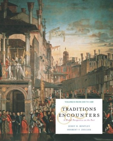Traditions and Encounters, Volume B with Powerweb; MP