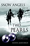 Snow Angels and the Two Pearls, Manuel Birch, 1420870505