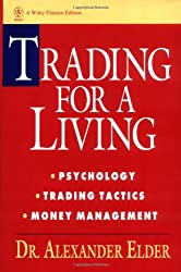 Trading for a Living: Psychology, Trading Tactics, Money Management by Wiley