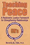 Teaching Peace, Beverly B. Title, 098227064X