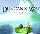 Duncan's Way, Ian Wallace and Dorling Kindersley Publishing Staff, 078942679X