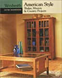 img - for American Style: Shaker, Mission & Country Projects (Custom Woodworking) book / textbook / text book