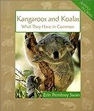 Kangaroos and Koalas, Erin Pembrey Swan, 0531164470