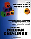 The Debian Linux User's Guide, Scheetz, Dale, 0965957519