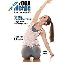 Gentle Good Morning Yoga Flow For Beginners