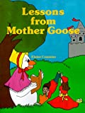 Lessons from Mother Goose, Elaine Commins, 089334110X