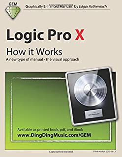 Logic pro x audio and music production mark cousins russ hepworth logic pro x how it works a new type of manual the visual fandeluxe Image collections