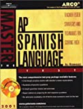 Master the AP Spanish Language Test, Jill Rodriguez, 0764561871