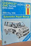 Chevrolet Astro and Gmc Safari Mini-Vans Automotive Repair Manual, Freund, Ken and Haynes, J. H., 1563920778