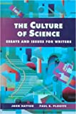 img - for Culture of Science, The: Essays and Issues for Writers book / textbook / text book