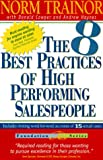The 8 Best Practices for High Performance, Trainor and Haynes, 0968203019