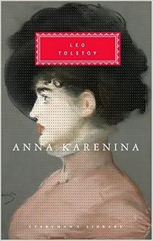 Book Anna Karenina (Everyman's Library Classics & Contemporary Classics)