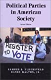 img - for Political Parties in American Society book / textbook / text book