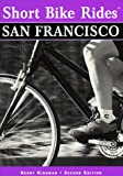 Search : Short Bike Rides® San Francisco (Short Bike Rides Series)