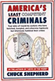 America's Least Competent Criminals, Chuck Shepherd, 0060950021