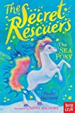 img - for The Secret Rescuers: The Sea Pony book / textbook / text book