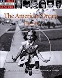 The American Dream, Richard B. Stolley and Time-Life Books Editors, 0737002018