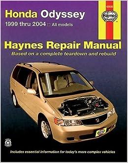 honda odyssey 1999-2004 (haynes repair manuals): haynes: 9781563925351:  amazon com: books
