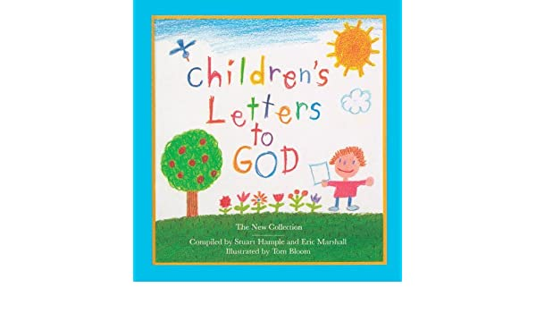 childrens letters to god the new collection childrens letters to god 3e 8601410802240 amazoncom books