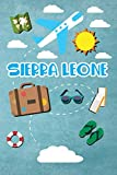 Sierra Leone: Travel Journal Notebook 120 Pages 6x9 Inches - Vacation Trip Planner Travel Diary Farewell Gift Holiday Planner
