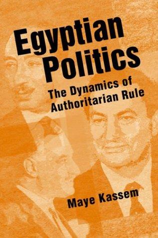 Egyptian Politics: The Dynamics of Authoritarian Rule