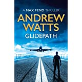 Glidepath (A Max Fend Thriller)