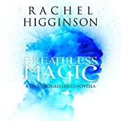 Breathless Magic | Rachel Higginson