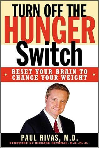 Turn Off Hunger Switch Rivas 9780735203006 Books Amazon Ca