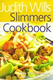 Slimmers Cookbook, Judith Wills, 0749918810