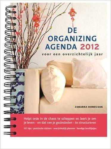 De Organizing-agenda 2012: voor een overzichtelijk jaar De ...
