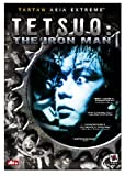Tetsuo - The Iron Man (Special Edition)
