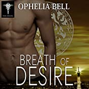 Breath of Desire: Rising Dragons Series, Book 5 | Ophelia Bell