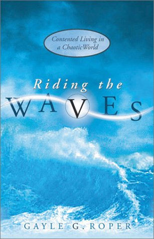 Riding the Waves: Contented Living in a Chaotic World pdf epub
