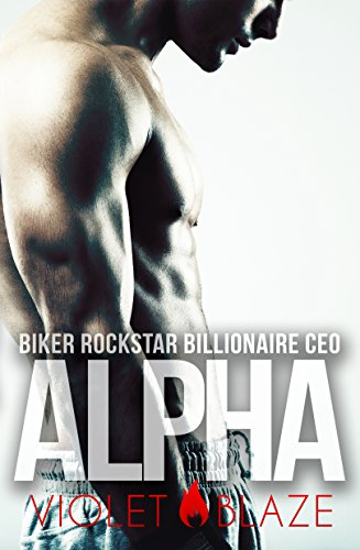Biker Rockstar Billionaire CEO Alpha (Hers to Keep Trilogy Book 1)