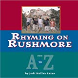 Rhyming on Rushmore, Jodi Latza, 0975261754