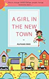 A GIRL IN THE NEW TOWN