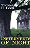 Instruments of Night, Thomas H. Cook, 0786218258